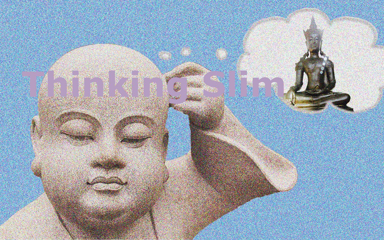Thinking Slim